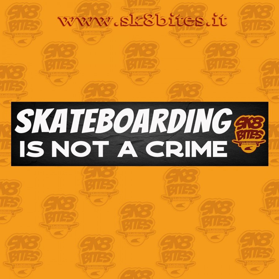 Skateboarding Is Not a Crime Sk8bites Skateboard Sticker