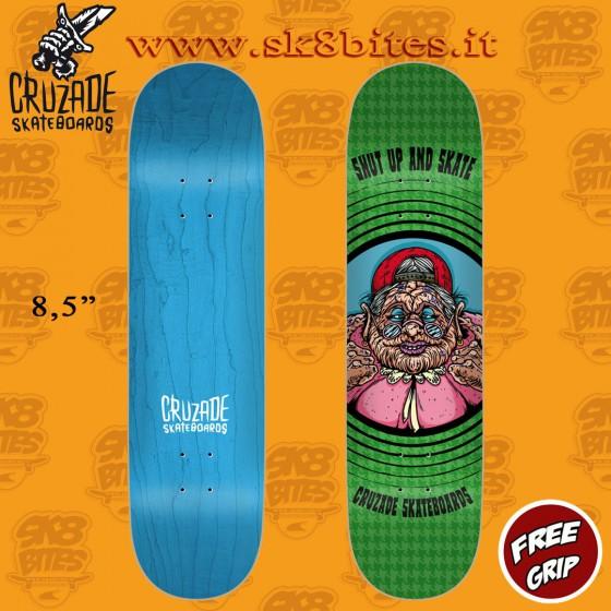 "Cruzade Shut Up And Skate 8.5"" Skateboard Street Deck"